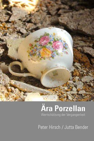 Ära Porzellan - Wertschätzung der Vergangenheit