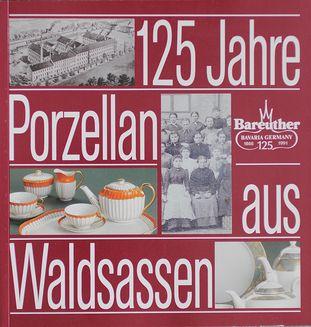 125 Jahre Bareuther-Porzellan aus Waldsassen