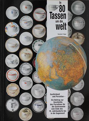 In 80 Tassen um die Welt
