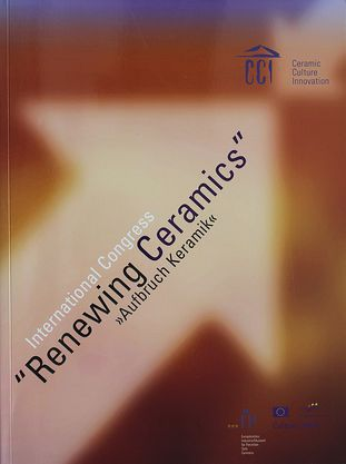 "International Congress ""Renewing Ceramics"" - ""Aufbruch Keramik"""